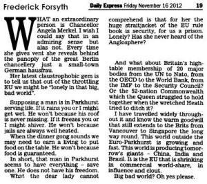 Fredrick Forsyth on EUSSR intimidation attempt